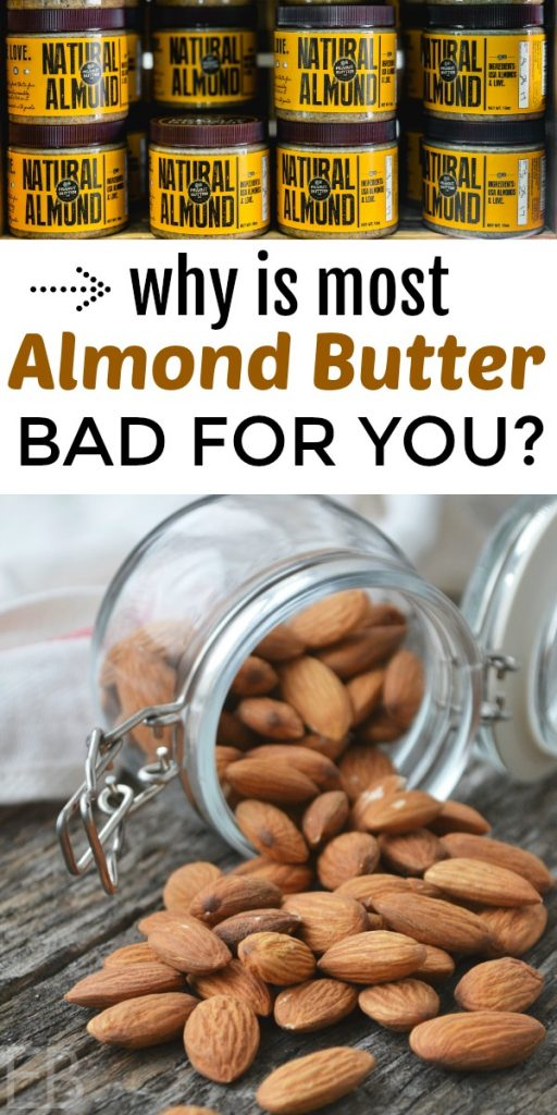 Why IS most almond butter bad for you? Almond butter replaced peanut butter in many people's pantries years ago, touted as being healthier. Americans also love almonds themselves for snacking. Some choose roasted, some choose raw, and almond flour is quite common now for use in gluten-free and grain-free baking. Almond milk replaced soy as the most popular dairy-free milk. Are we operating off of misinformation? #almondbutter #almonds #almondflour #almondmilk