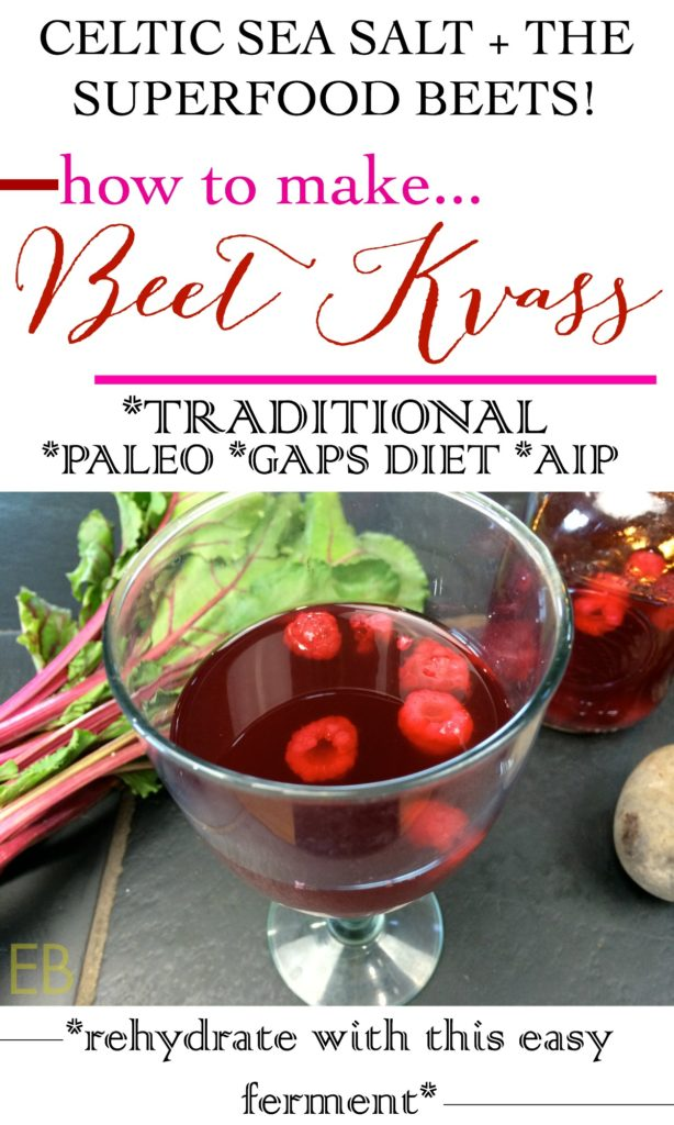 How to Make Beet Kvass- an easy, delicious ferment that hydrates and provides probiotics! GAPS, AIP, Paleo