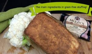 Grain-free Stuffing Ingredients: Cauliflower, bread and sausage