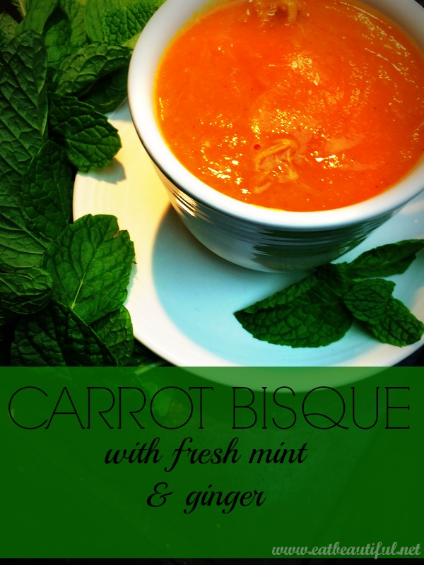 Carrot Bisque with mint & ginger