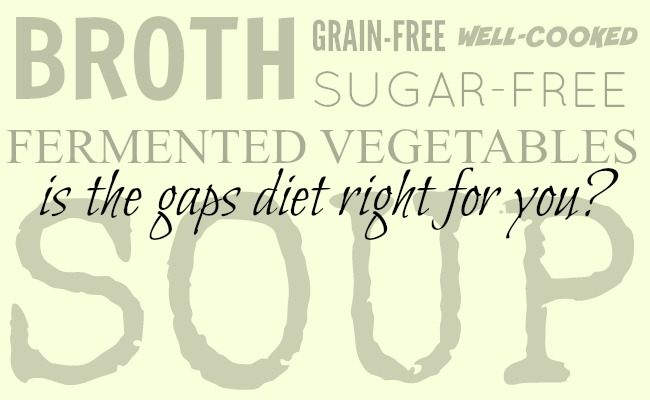 Is the GAPS Diet Right for You?