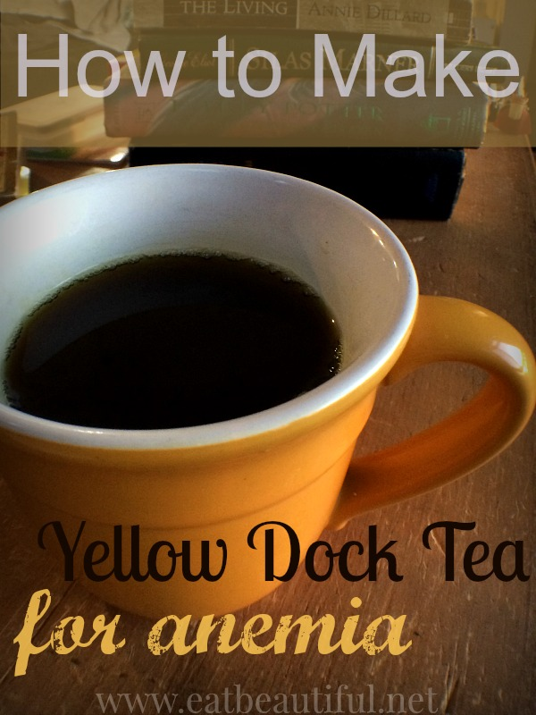 Recently diagnosed with anemia, my super-doc put me on 3 cups of yellow dock root tea a day. I was impressed with his knowing of an iron-rich food source that I hadn't heard of or utilized in the past. I like the side benefits of yellow dock: it aids those with low stomach acid (me!) and improves digestion.