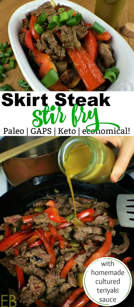 Skirt Steak Stir Fry~ Paleo, GAPS, Keto variation & budget-friendly! This super-yummy meal is also made with traditionally cultured teriyaki sauce. Learn about the most economical, delicious cut of steak, too!