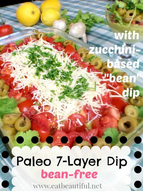 Paleo 7-Layer Dip~ bean-free