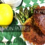 HUMBLE SALMON PATTIES~ Casual food that's high in protein and calcium.