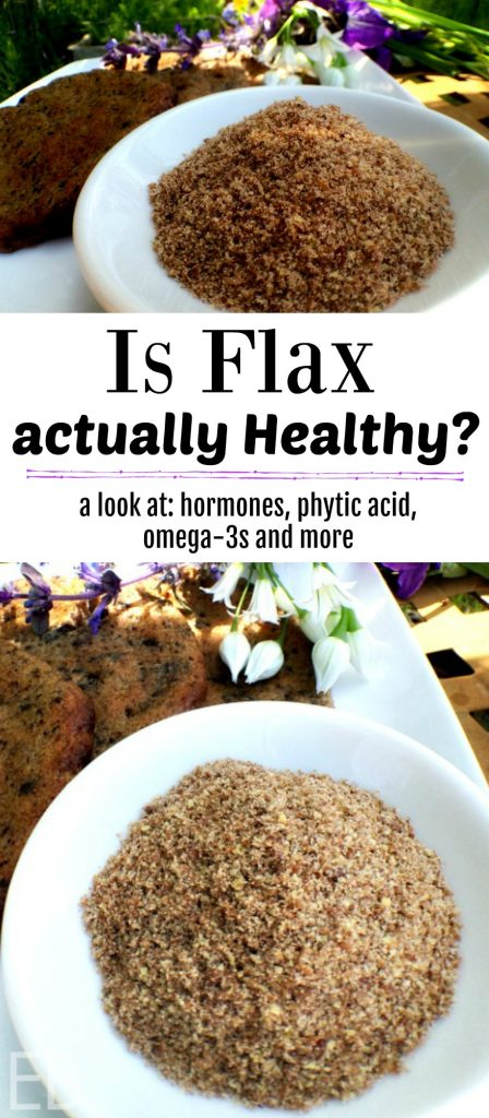 Is FLAX actually Healthy? (hormones, omega-3s, phytates & more) #flax #flaxseeds #flaxoil #flaxmeal #flaxbaking