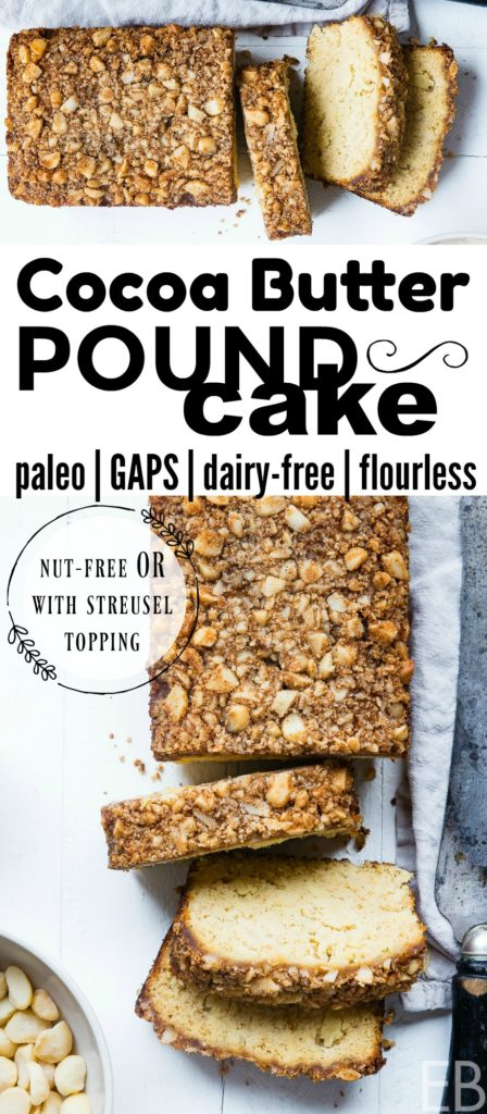 COCOA BUTTER Pound Cake {with coconut butter, flourless, dairy-free, GAPS, Paleo} #dairyfreepoundcake #gapspoundcake #paleopoundcake #gapsdietcake #paleobirthdaycake #gapsbirthdaycake #gapsdietcoffeecake #paleocoffeecake