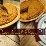Carrot and Pork Pie