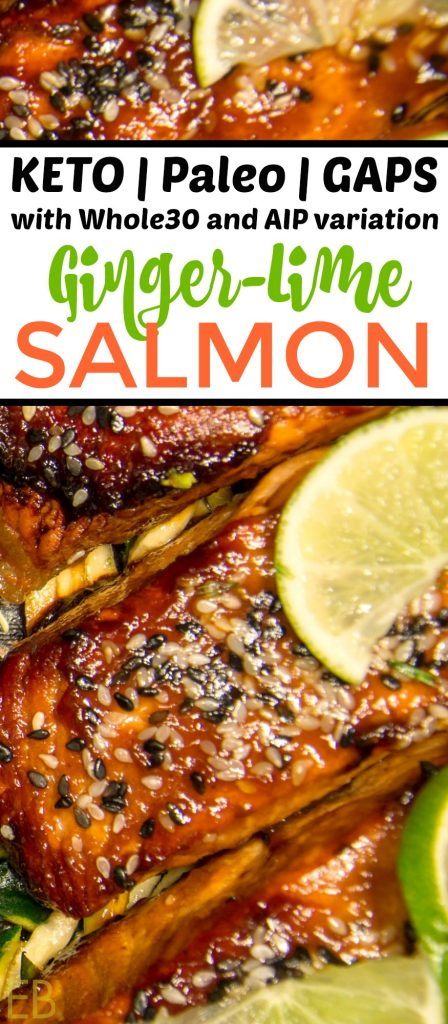 Ginger-Lime Salmon {Keto, Paleo, GAPS, Whole30, AIP} #ketosalmon #paleosalmon #gapsdietsalmon #whole30salmon #aipsalmon #asiansalmon