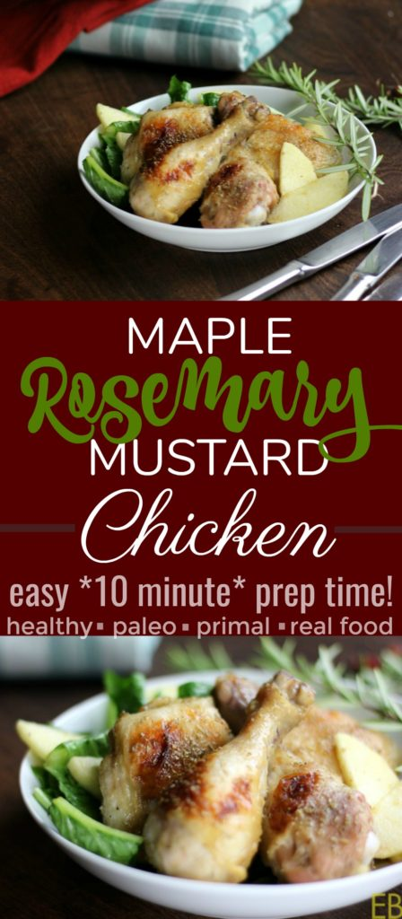 """Maple Rosemary Mustard Chicken~ 10 minute prep time!! Paleo~ When your husband takes his first bite of dinner and says, """"Mmmmmmm"""" for such a long time that you feel embarrassed. Definitely good enough for family or friends!! :)"""