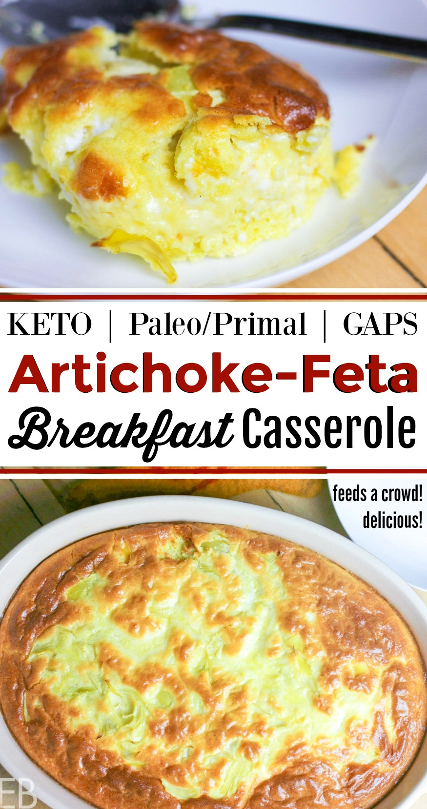 Artichoke Feta Breakfast Casserole is Keto, Paleo/Primal and GAPS. It's rich and super satisfying. You'll love the quick prep and happy eaters! Make it for a crowd; it's a nice big recipe with leftovers. #keto #primal #gapsdiet #breakfast #casserole