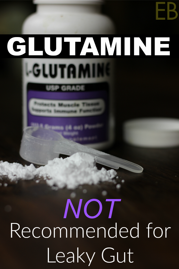 glutamine-not-recommended-leaky-gut
