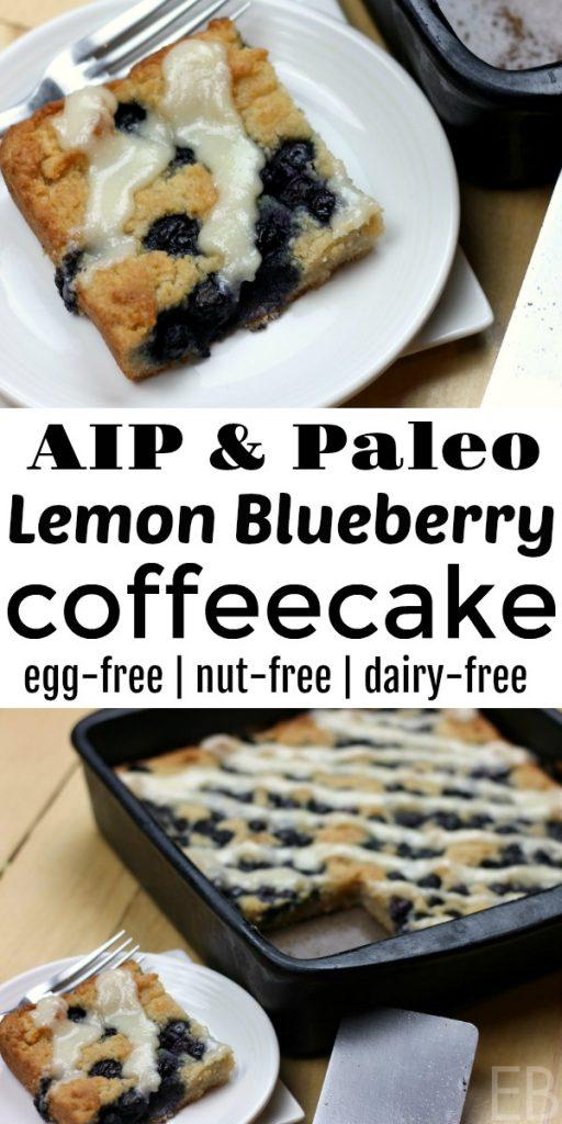 AIP Lemon Blueberry Coffeecake {egg-free, dairy-free, nut-free} #aip #paleocoffeecake #aipcake #paleocake #lemonblueberry