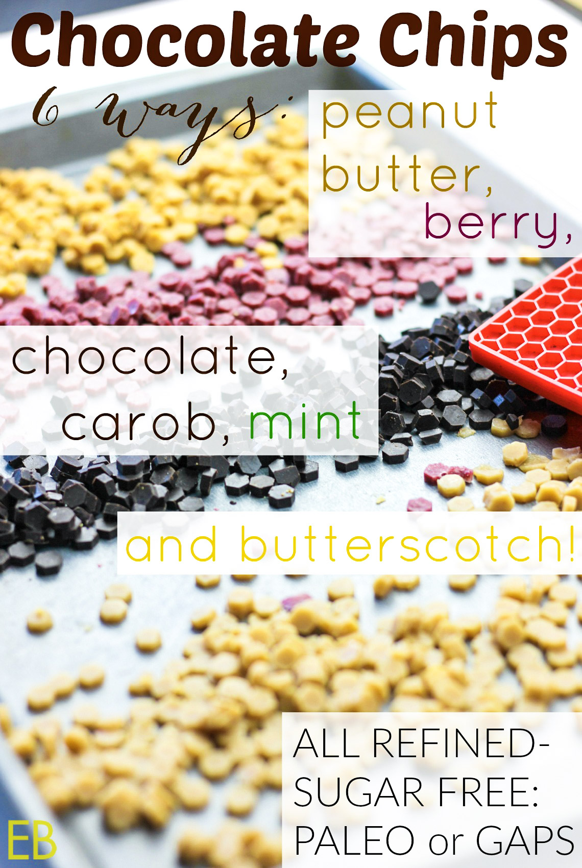 Homemade CHOCOLATE CHIPS 6 Ways: chocolate, carob, peanut butter, butterscotch!!, berry (or fruit), chocolate mint {refined-sugar-free, Paleo/GAPS} #paleo #chocolatechips #paleodessert #gapsdiet #aip #dessert