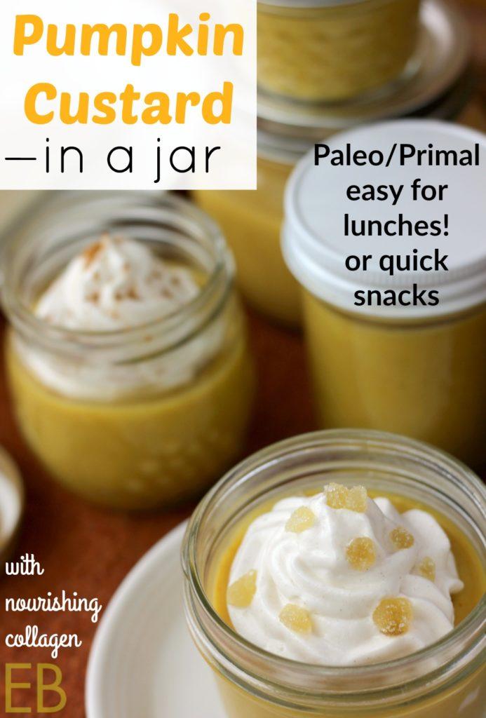 Pumpkin Custard in a Jar- Paleo/Primal