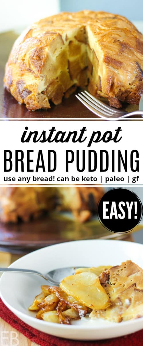 whole and sliced instant pot bread pudding