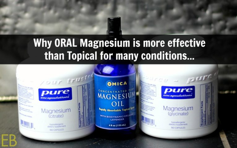 Why ORAL Magnesium is more effective than Topical for many