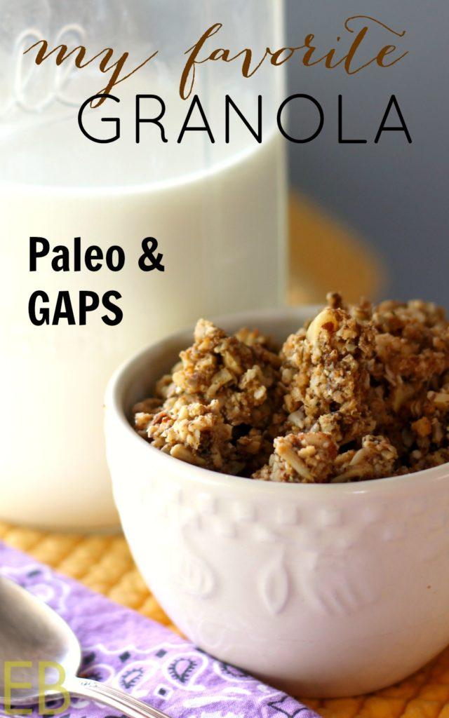 Paleo/GAPS Granola~ my favorite!