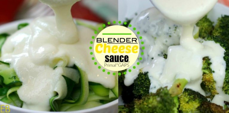 Blender Cheese Sauce- easy, quick, Primal, GAPS, Traditional