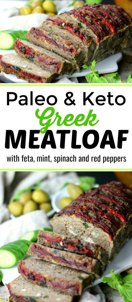 Paleo & Keto Greek Meatloaf with Feta Cheese and Mint...{with some great tips for making Paleo/Keto meatloaf!} #paleomeatloaf #ketomeatloaf #greekmeatloaf #grainfreemeatloaf