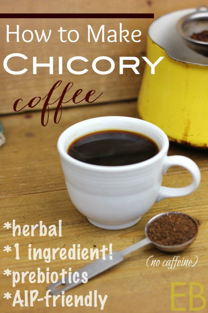 "How to Make Chicory ""Coffee"""