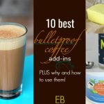 10 Best Bulletproof Coffee Add-ins