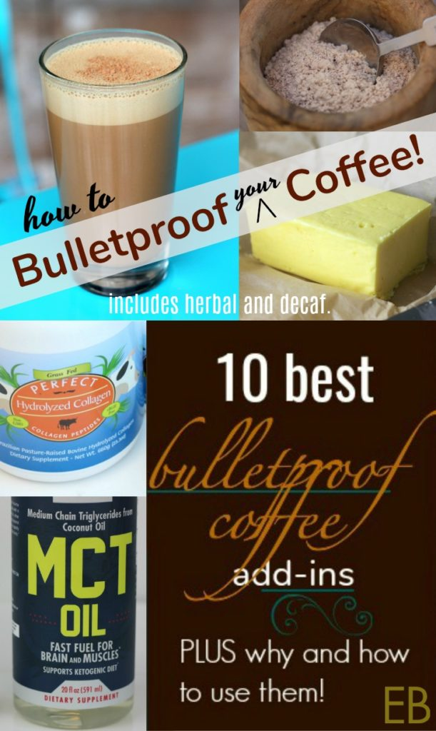 10 Best Bulletproof Coffee Add-ins (PLUS recipe!)-- These are SO yummy! We drink bulletproof coffee about 6 days a week, super satisfying, fun and delicious! A favorite morning ritual!