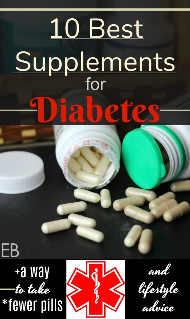10 Best Supplements for Diabetes- (+ how to take fewer pills... and major lifestyle advice)