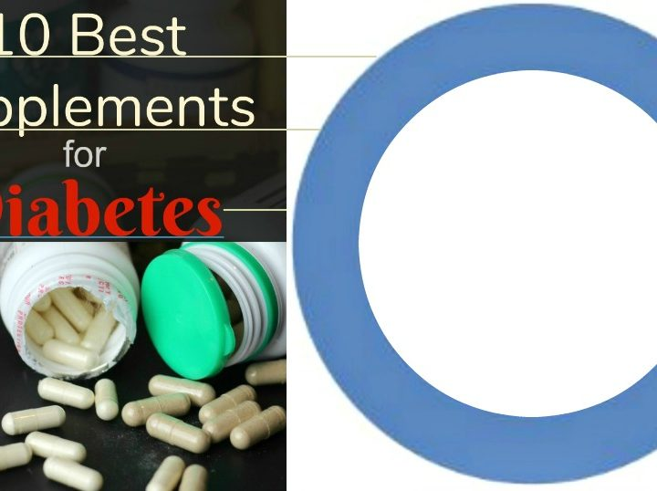 10 Best Supplements for Diabetes + how to take fewer pills! and lifestyle advice