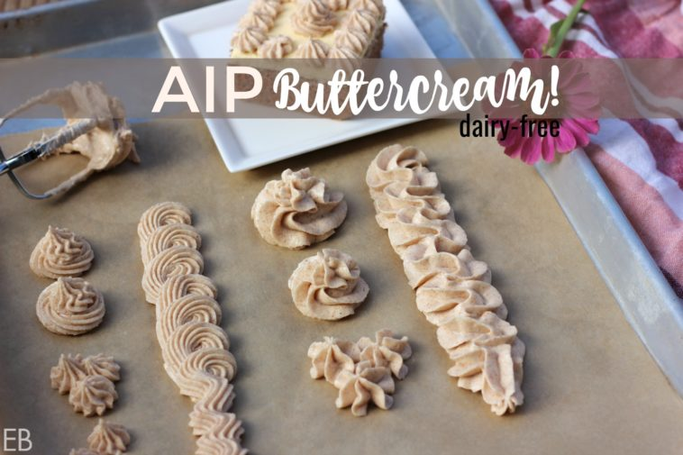 AIP Buttercream Frosting~ dairy-free & sooo delicious!!! {also coconut-free} SO happy to have this recipe!!!