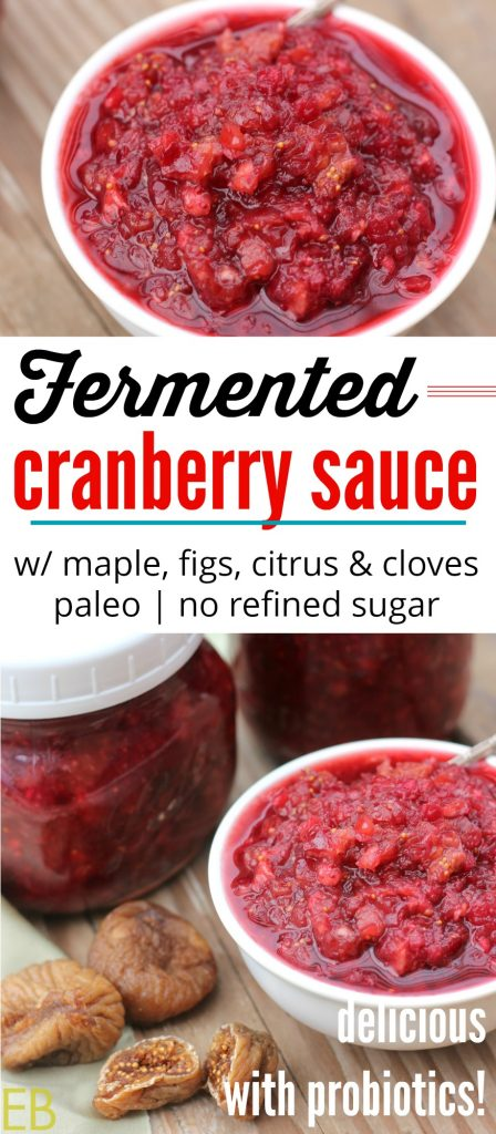 bowl of fermented cranberry sauce with figs and jars
