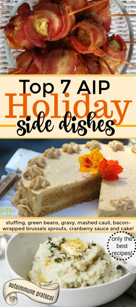 Top 7 AIP Holiday Side Dishes {Autoimmune Protocol~ only the best recipes chosen for you!}
