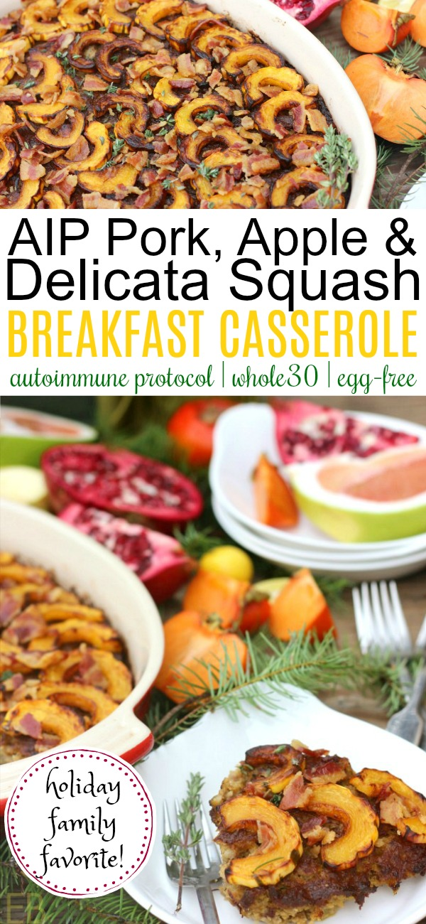 AIP Pork, Apple & Delicata Squash BREAKFAST CASSEROLE with sage and thyme {egg-free, grain-free, Whole30} #whole30breakfast #aipbreakfast #whole30casserole #aipcasserole