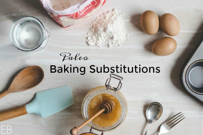 Paleo Baking Substitutions