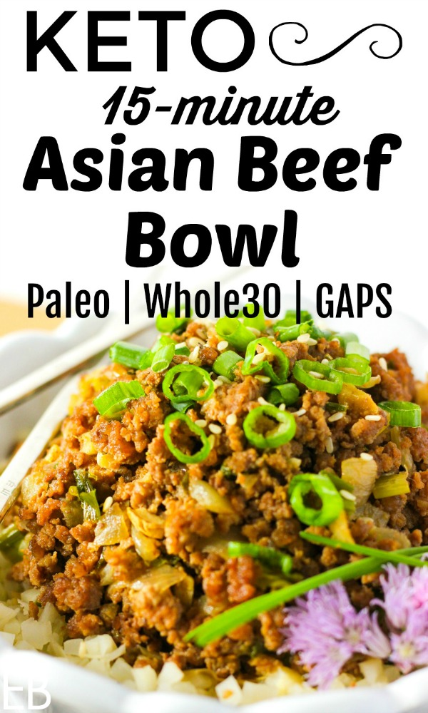 Love this fast, delicious and easy dinner!!! ~ 15-minute KETO Asian Beef Bowl {Paleo, GAPS, Whole30} #keto #paleo #gapsdiet #whole30 #beefbowl #asianbeef #asian #chinese #beef #bowl