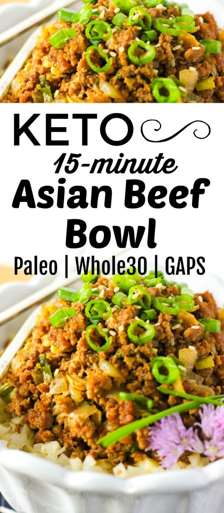 15-minute KETO Asian Beef Bowl {Paleo, GAPS, Whole30} #keto #paleo #gapsdiet #whole30 #beefbowl #asianbeef