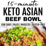 two photos of keto asian beef bowl with banner