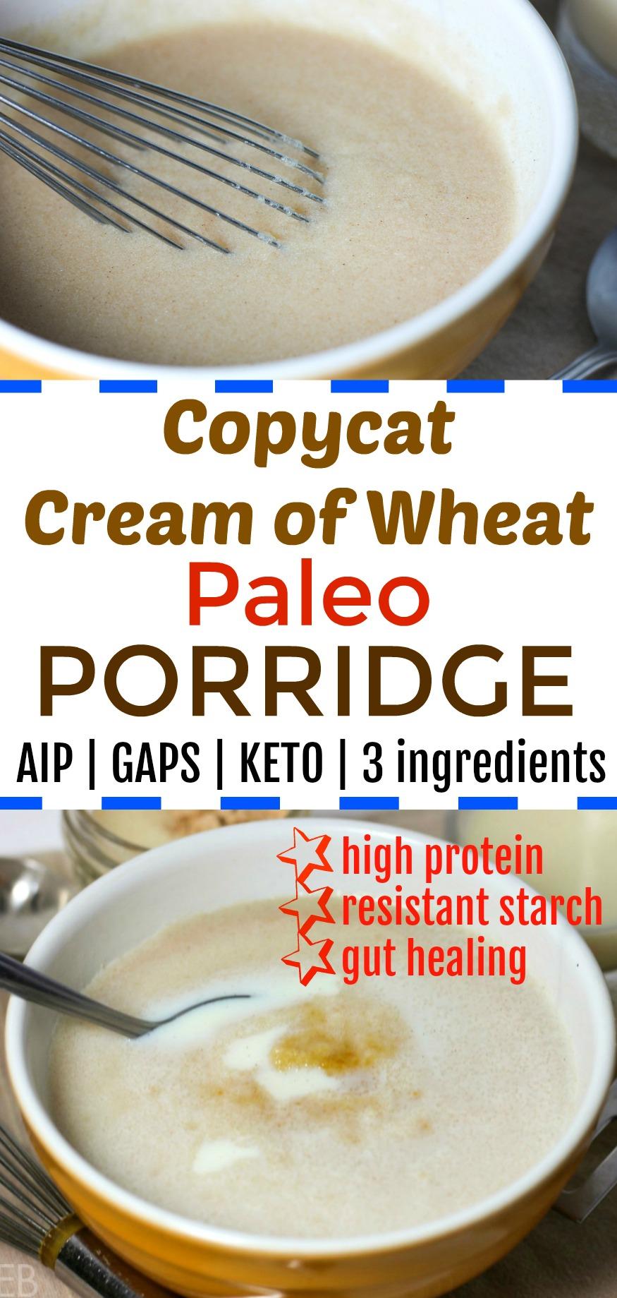 Paleo *Copycat Cream of Wheat* Porridge {gut-healing, 3 ingredients, GAPS, Keto, AIP} #paleobreakfast #paleoporridge #paleocereal #ketobreakfast #aipbreakfast #gapsdiet #creamofwheat