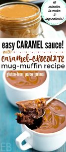 Paleo & AIP Easy Caramel Sauce with **Caramel-Chocolate Mug-Muffin Recipe!** You'll love how easy and fast this caramel sauce is!! And then the Caramel-Chocolate Mug-Muffin option is AMAZING!! SUCH a moist and decadent and delicious Paleo dessert treat!! Fun to make for friends or family! #recipe #caramelchocolate