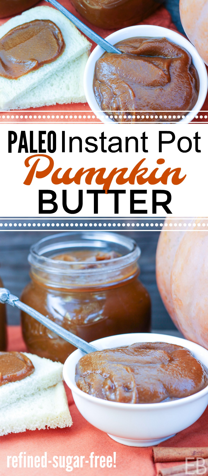 Instant Pot Paleo Pumpkin Butter in a bowl and spread on bread, with jars and a pumpkin in the background