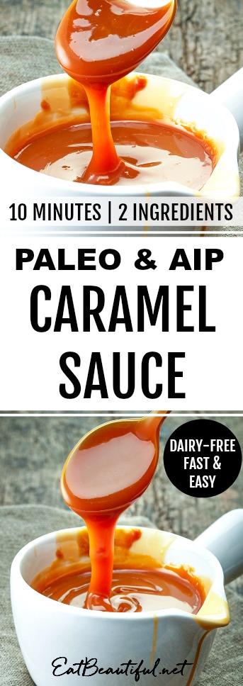 banner and two photos of aip and paleo caramel sauce
