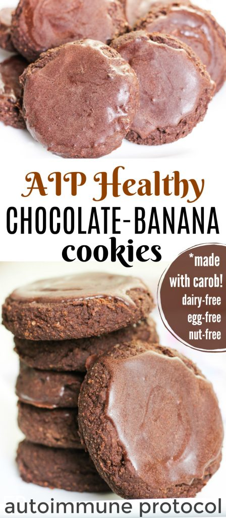 """aip healthy chocolate banana cookies stacked with glaze and banner that says """"with carob"""" and """"egg free, nut free, dairy free"""""""