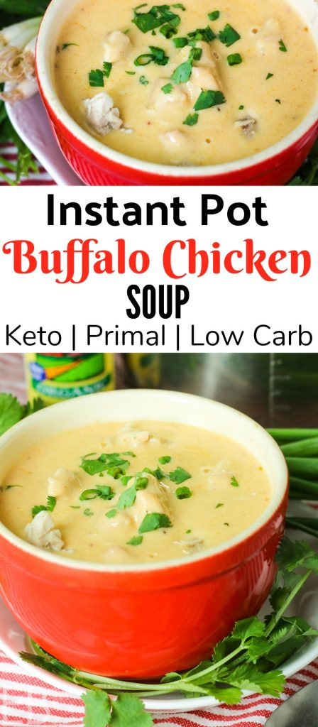 Bowl of Instant Pot Buffalo Chicken Soup topped with green onions and cilantro. This soup is Keto, Primal and Low Carb.