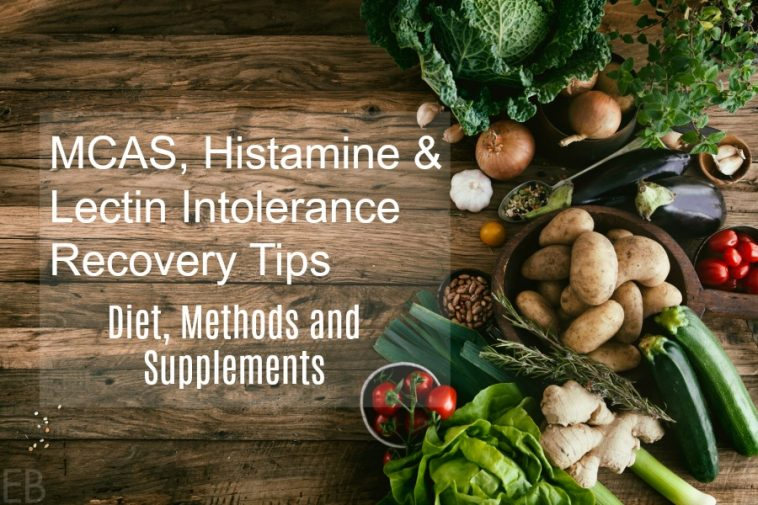mcas-histamine-lectin-intolerance-tips wording on a wooden backdrop with various vegetables