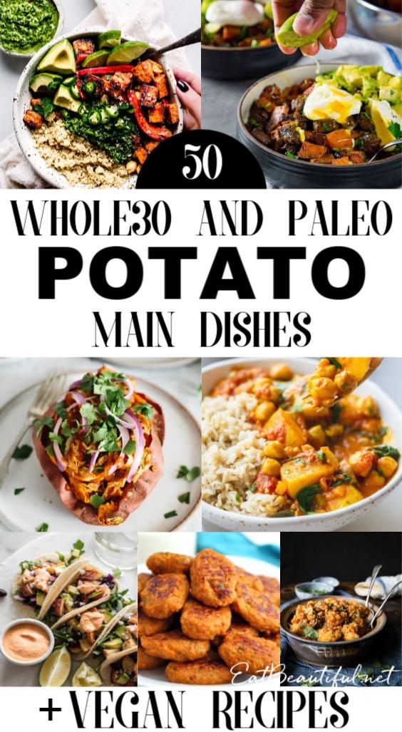 collage pin of 50 whole30 and paleo potato recipes