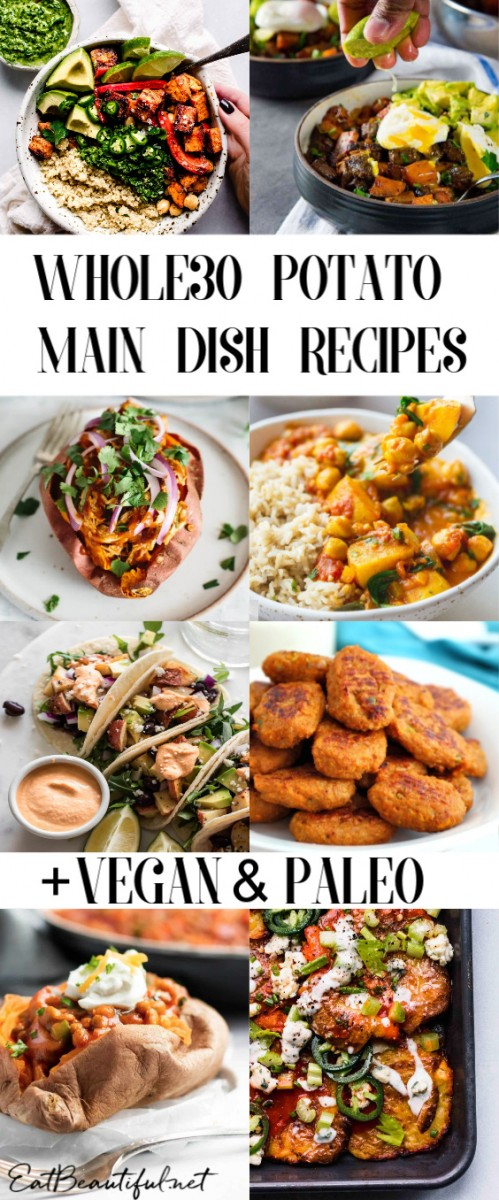 collage with banner of whole30 paleo and vegan potato main dish recipes