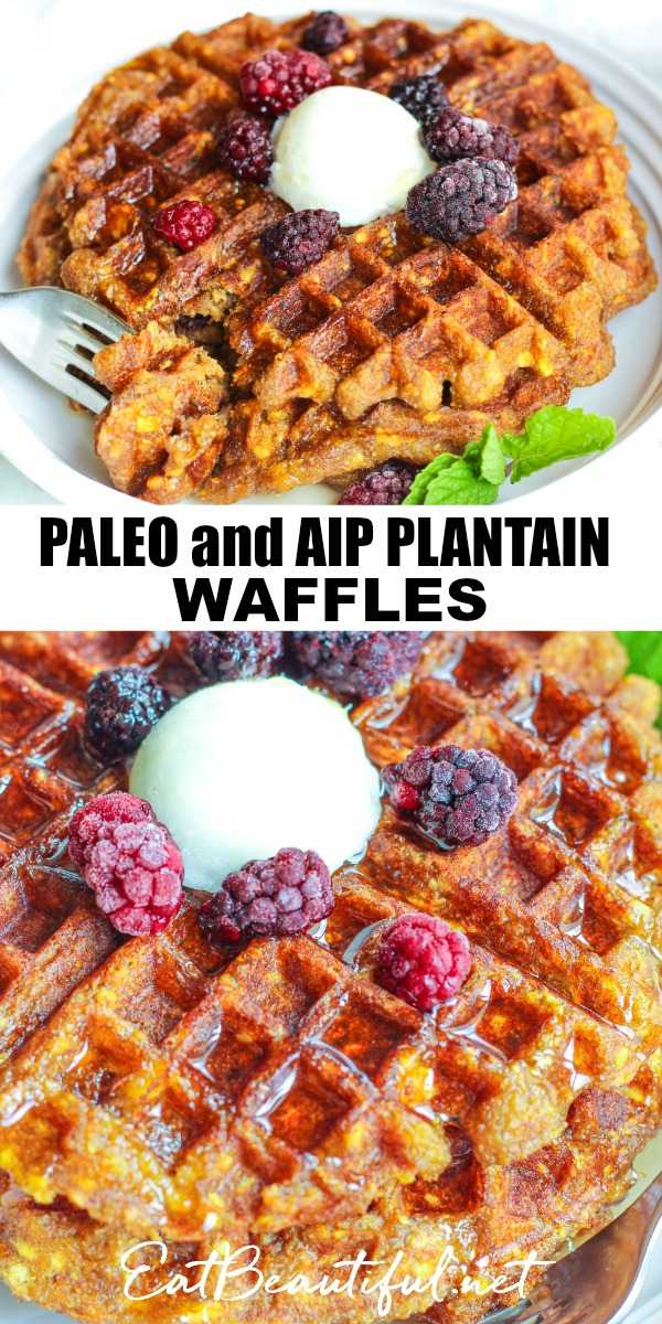 pin image with two photos, both with side views of aip plantain waffles topped with berries