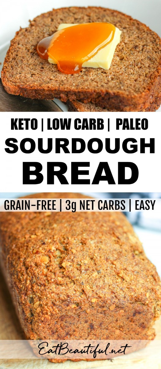 keto sourdough bread photos as loaf and slice with banner in the middle