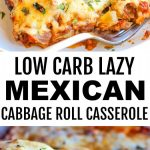 2 images Easy Low Carb Mexican Lazy Cabbage Roll Casserole with banner