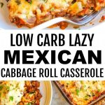 2 images of Easy Low Carb Mexican Lazy Cabbage Roll Casserole with banner